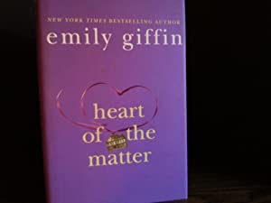 Heart Of The Matter * S I G N E D * - FIRST EDITION -: Giffin, Emily