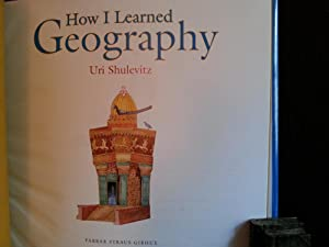 How I Learned Geography *SIGNED* - FIRST EDITION -: Shulevitz, Uri