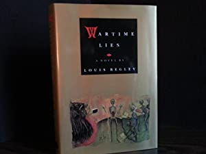 Wartime Lies * SIGNED * - FIRST EDITION -: Begley, Louis