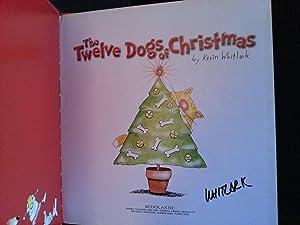 The Twelve Dogs of Christmas * S I G N E D *: Whitlark, Kevin
