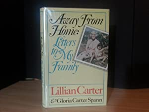 Away From Home: Letters To My Family: Carter, Lillian