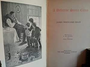 A Defective SANTA CLAUS (FIRST EDITION): Riley, James Whitcomb