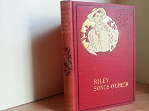 Riley Songs O' Cheer (Poetry): Riley, James Whitcomb