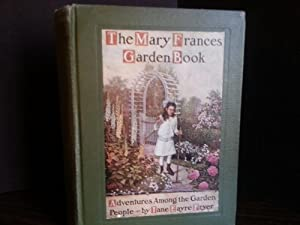 The Mary Frances Garden Book: Adventures Among The Garden People - w/5 Cut-Outs