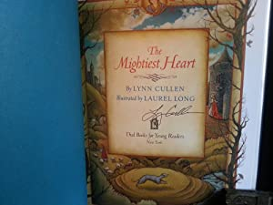 The Mightiest Heart * SIGNED * - FIRST EDITION -: Cullen, Lynn
