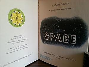 SPACE (Beginning Science Book) - FIRST EDITION -: Tellander, Marian