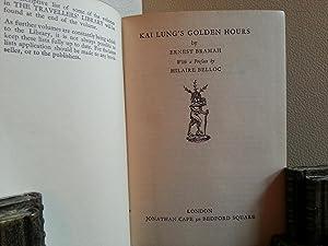 Kai Lung's Golden Hours: Bramah, Ernest - Preface by HILAIRE BELLOC