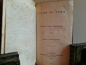 Caleb In Town: A Story for Children: Abbott, Jacob
