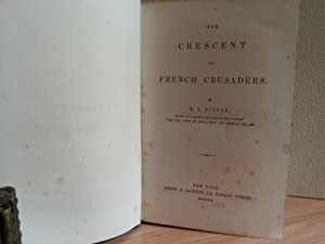 The Crescent and French Crusaders: Ditson, George Leighton