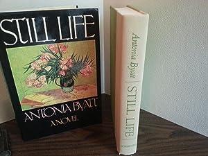 Still Life * S I G N E D * (FIRST EDITION): Byatt, Antonia (aka, A.S. Byatt)