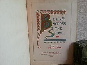 Bells Across the Snow: Havergal, Frances Ridley
