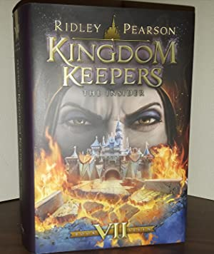 Kingdom Keepers VII: The Insider * SIGNED *: Pearson, Ridley