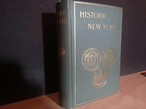 Historic New York, Being the FIRST Series of the Half Moon Papers + 3 FOLD OUT MAPS: Goodwin, Maud ...