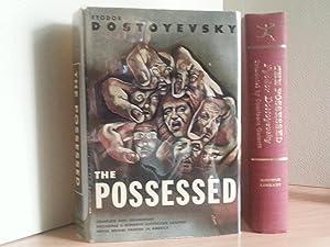 The Possessed: Dostoyevsky, Fyodor (Translated from Russian by C. Garnett)