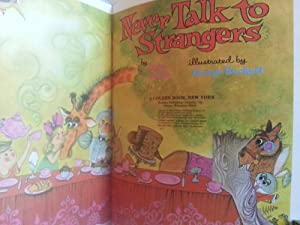Never Talk to Strangers: Joyce, Irma (Illustrated by George BUCKETT)