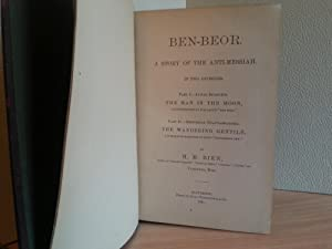 Ben-Beor: A Story of the Anti-Messiah - In Two Divisions/ Part 1 - Lunar Intaglios; Part II- ...