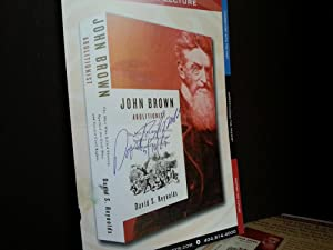 John Brown Abolitionist: The Man Who Killed Slavery, Sparked the Civil War, and Seeded Civil Rights...