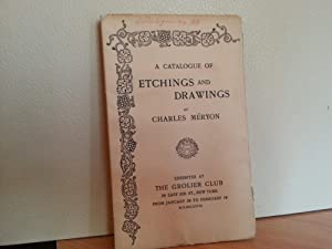 A Catalogue of Etchings and Drawings - Exhibit Catalogue from January 28 to February 19 - 1898