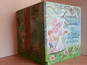 Lemonade Serenade or The Thing In the Garden - FIRST EDITION -