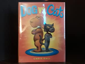 DOG vs. CAT ** S I G N E D ** (FIRST EDITION)