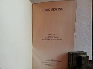 Home Sewing: Findings; Mending; Household Sewing; Trade and Sewing Terms: Woman's Institute of ...