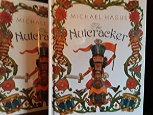 The Nutcracker - FIRST EDITION -: Hague, Michael