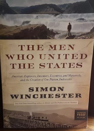 The Men Who United The States - PROOF Edition - * SIGNED *