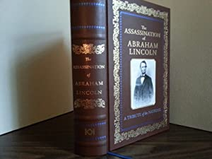 The Assassination of Abraham Lincoln and the Attempted Assassination of William H. Seward and ...