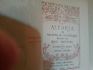 Astoria OR Anecdotes of An Enterprise Beyond the Rocky Mountains - VOL. II: Irving, Washington