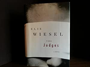 The Judges ** S I G N E D ** - FIRST EDITION -: Wiesel, Elie