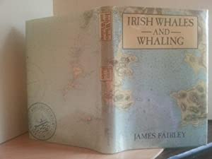 Irish Whales and Whaling: Fairley, James