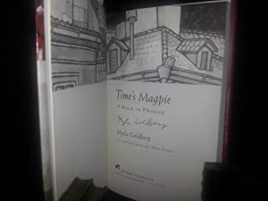 Time's Magpie: A Walk In Prague ** S I G N E D **: Goldberg, Myla