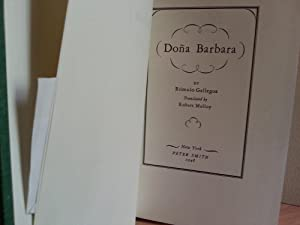 Dona Barbara: Gallegos, Romulo (Translated by Robert Malloy)