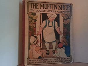 The Muffin Shop: Garnett, Louise Ayres (Illustrated by Hope Dunlap)