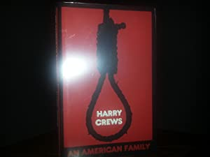 An American Family: The Baby with the Curious Markings - LIMITED Edition: Crews, Harry