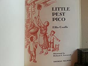 Little Pest Pico - FIRST EDITION -: Credle, Ellis (Illustrated by Richard F. Townsend)