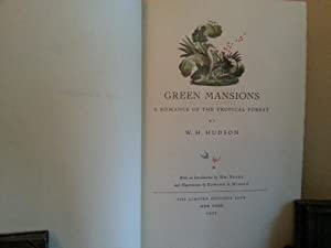 Green Mansions: A Romance of the Tropical Forest - LIMITED Edition in SlipCase * SIGNED*: Hudson, W...