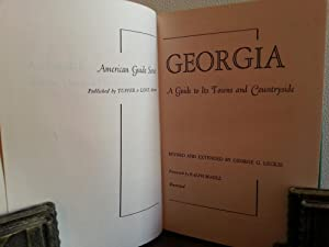 GEORGIA: A Guide to its Towns and Countryside (American Guide Series): Leckie, George G. - Editor