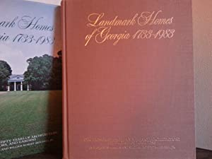 Landmark Homes of Georgia 1733 - 1983: Two Hundred and Fifty Years of Architecture, Interiors and ...