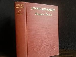 Jennie Gerhardt (with ORIGINAL Dust Jacket) - PLUS: Dreiser, Theodore