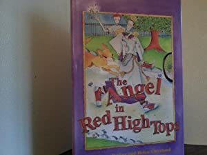 The Angel in Red High Tops * S I G N E D * by ALL 3: Parker, Anne and Helen Cleveland (Illustrated ...