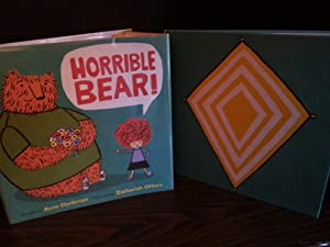 Horrible Bear ! ** S I G N E D ** By BOTH - FIRST EDITION -: Dyckman, Ame with Illustrator ...