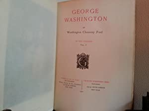 George Washington - Two Volumes - Memorial Edition/Limited Edition: Ford, Worthington Chauncey