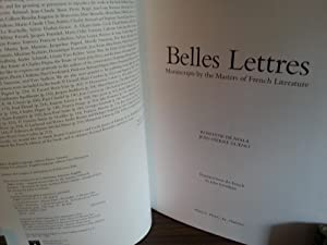 Belles Lettres: Manuscripts by the Masters of French Literature - FIRST EDITION -: De Ayala, ...