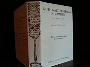 With Walt Whitman In Camden, April 8 - September 14, 1889: Traubel, Horace