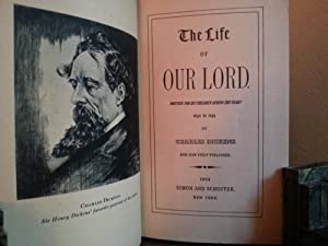 The Life of Our Lord - FIRST EDITION -: Dickens, Charles