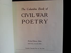 The Columbia Book of Civil War Poetry: From Whitman To Walcott * SIGNED * - FIRST EDITION -: Marius...