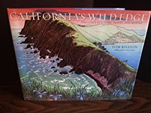 California's Wild Edge (FIRST EDITION): Killion, Tom with Gary Snyder