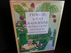 Froggie Went A-Courting - FIRST EDITION -