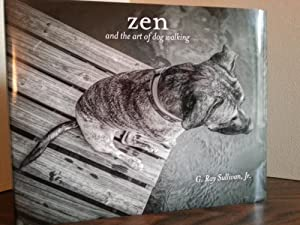 Zen and the Art of Dog Walking * SIGNED * - FIRST EDITION -
